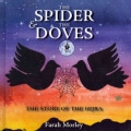 The Spider & The Doves: The Story of the Hijra (Hardcover)