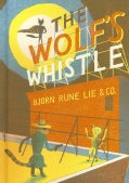The Wolf's Whistle (Hardcover)