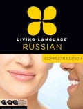 Living Language Russian: Complete Edition: Beginner to Advanced