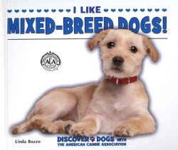 I Like Mixed-Breed Dogs! (Hardcover)