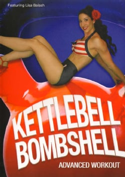Kettlebell Bombshell Advanced Kettle Bell Workout (DVD)