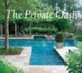 The Private Oasis: The Landscape Architecture and Gardens of Hollander: Built Elements in the Landscape (Hardcover)