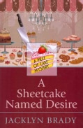 A Sheetcake Named Desire (Paperback)