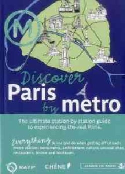 Discover Paris by Metro (Paperback)