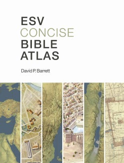 ESV (Concise) Bible Atlas (Paperback)