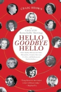 Hello Goodbye Hello: A Circle of 101 Remarkable Meetings (Hardcover)