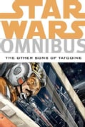 Star Wars Omnibus: The Other Sons of Tatooine (Paperback)