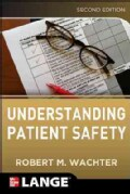 Understanding Patient Safety (Paperback)
