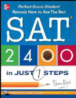 SAT 2400 in Just 7 Steps (Paperback)
