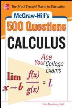 McGraw-Hill's 500 Calculus Questions: Ace Your College Exams (Paperback)