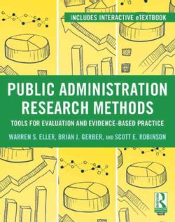Public Administration Research Methods: Tools for Evaluation and Evidence-Based Practice (Paperback)