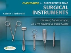 Differentiating Surgical Instruments: General, Laparoscopic, OB-GYN, Robotic & Basic Ortho (Cards)