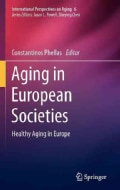 Aging in European Societies: Healthy Aging in Europe (Hardcover)
