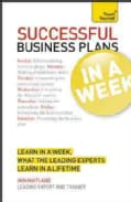 Teach Yourself Successful Business Plans in a Week (Paperback)