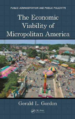 The Economic Viability of Small Town America (Hardcover)