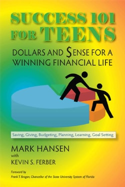 Success 101 for Teens: Dollars and Sense for a Winning Financial Life (Paperback)