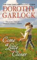 Come a Little Closer (Paperback)