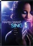 Mama I Want To Sing (DVD)