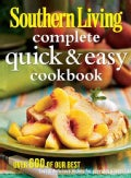 Southern Living Complete Quick & Easy Cookbook (Paperback)