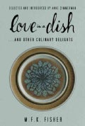 Love in a Dish... and Other Culinary Delights (Paperback)