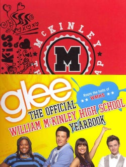 Glee: The Official William McKinley High School Yearbook (Hardcover)