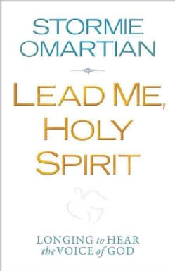 Lead Me, Holy Spirit: Longing to Hear the Voice of God (Paperback)