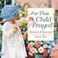 For This Child I Prayed (Hardcover)