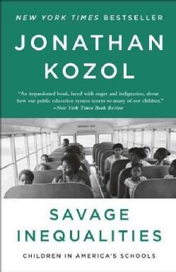 Savage Inequalities: Children in America's Schools (Paperback)