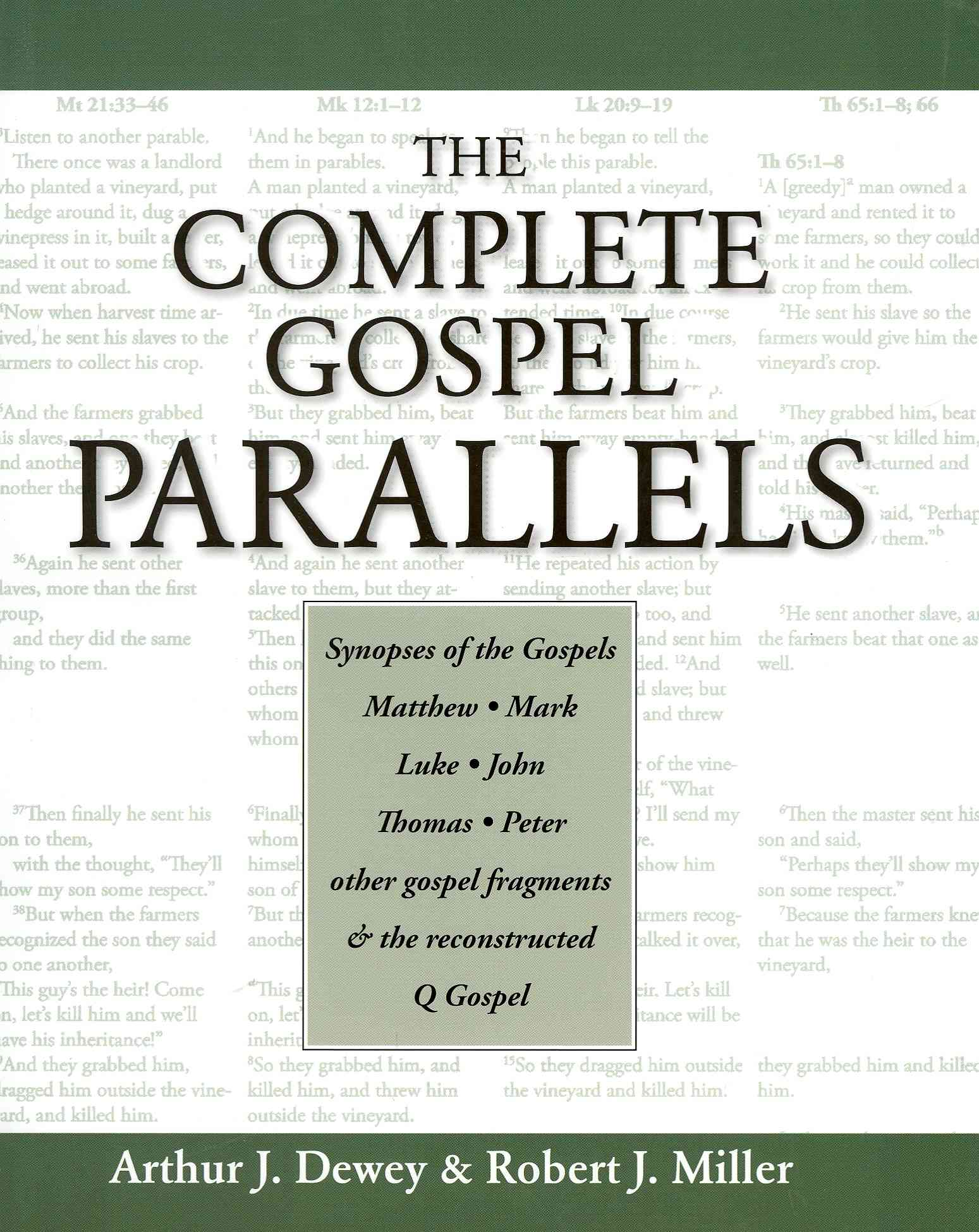 The Complete Gospel Parallels (Paperback)