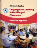 Language and Learning in Multilingual Classrooms: A Practical Approach (Hardcover)