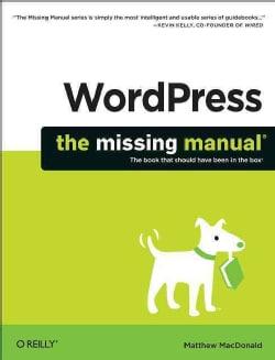 WordPress: The Missing Manual (Paperback)