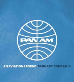 Pan Am: An Aviation Legend (Hardcover)