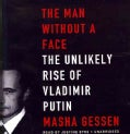 The Man Without a Face: The Unlikely Rise of Vladimir Putin, Library Edition (CD-Audio)