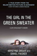 The Girl in the Green Sweater: A Life in Holocaust's Shadow (Paperback)