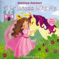 A Princess Like Me: A Royal Pop-Up (Paperback)