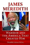 James Meredith: Warrior and the America That Created Him (Hardcover)