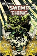 Swamp Thing 1: Raise Them Bones (Paperback)
