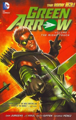 Green Arrow 1: The Midas Touch (Paperback)