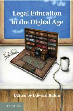 Legal Education in the Digital Age (Hardcover)