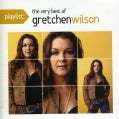 Gretchen Wilson - Playlist: The Very Best Of Gretchen Wilson