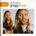 Gregg Allman - Playlist: The Very Best Of Greg Allman