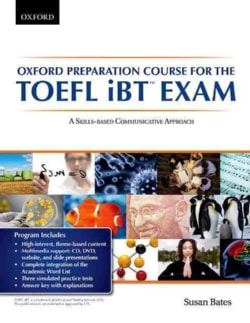 Oxford Preparation Course for the Toefl Ibt Exam: A Skills-based Communicative Approach