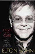 Love Is the Cure: On Life, Loss, and the End of AIDS (Hardcover)