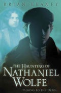 The Haunting of Nathaniel Wolfe (Paperback)