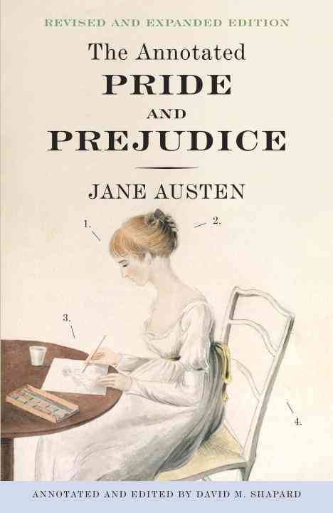 The Annotated Pride and Prejudice (Paperback)