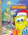 The Sponge Who Saved Christmas (Hardcover)