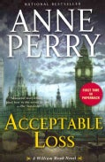 Acceptable Loss: A William Monk Novel (Paperback)