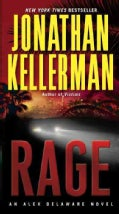 Rage: An Alex Delaware Novel (Paperback)