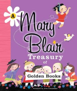 A Mary Blair Treasury of Golden Books (Hardcover)