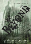 Beyond: A Ghost Story (Hardcover)